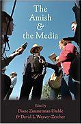 Amish and the media David Weaver-Zercher